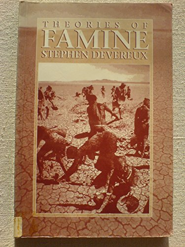 Theories of Famine: From Malthus to Sen