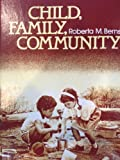 Child, Family, Community, Berns, Roberta M., 0030636833