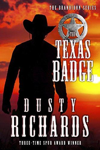 Lawman Badge - The Texas Badge (The Brandiron Book 3)