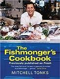 The Fishmonger's Cookbook, Mitchell Tonks, 0141012897