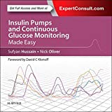Insulin Pumps and Continuous Glucose Monitoring Made Easy, 1e