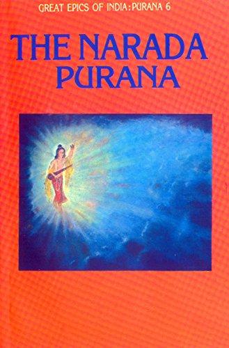 Narada Purana (Great Epics of India: Puranas Book 6)