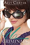 download ebook uncommon criminals (a heist society novel) by ally carter (2012-05-29) pdf epub
