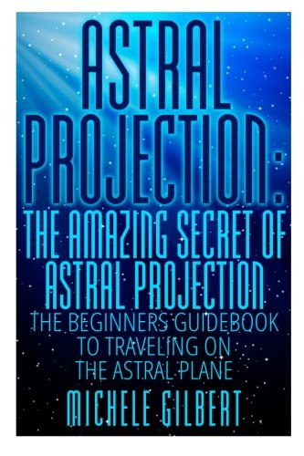 Astral Projection: The Amazing Secret Of Astral Projection: for sale  Delivered anywhere in USA