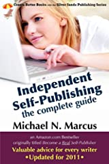 Independent Self-Publishing: The Complete Guide (Silver Sands Publishing) Paperback