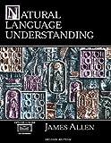 Natural Language Understanding (2nd Edition)
