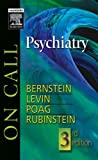img - for On Call Psychiatry: On Call Series, 3e by Carol A. Bernstein MD MAT (2006-02-06) book / textbook / text book