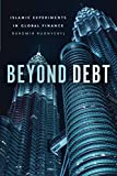 "Daromir Rudnyckyj, ""Beyond Debt: Islamic Experiments in Global Finance"" (U Chicago Press, 2018)"