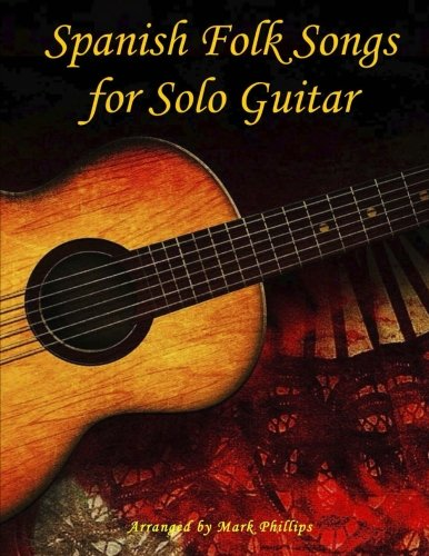 Spanish Folk Songs for Solo Guitar ()