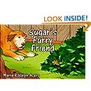 Sugar's Furry Friend