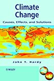 Climate Change - Causes, Effects and Solutions