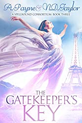 The Gatekeeper's Key (A Spellbound Consortium Book 3)