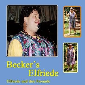 Elfriede und ihre Freunde Hörspiel