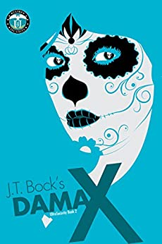 Dama X (UltraSecurity Series Book 2) by [Bock, J.T.]