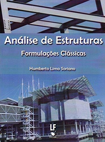 Análise de Estruturas. Formulações Clássicas