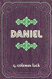 Daniel, G. Coleman Luck, 0802420273