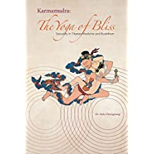 Karmamudra: The Yoga of Bliss