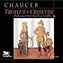 Troilus and Criseyde Audiobook by Geoffrey Chaucer, Nevill Coghill (translator) Narrated by Charlton Griffin
