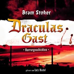 Draculas Gast Hörbuch