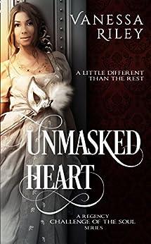 Unmasked Heart: A Regency Romance