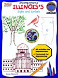 How to Draw Illinois' Sights and Symbols, Jenny Deinard, 0823960692