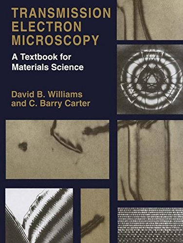 Transmission Electron Microscopy: A Textbook for Materials Science (4-Vol Set)