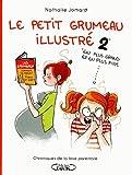 Le petit grumeau illustré tome 2: Chroniques d'une maman avertie (2)