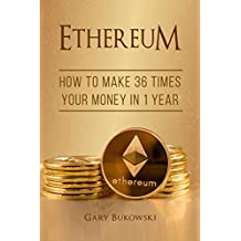 Ethereum: How to make 36 times your money in 1 year (Ethereum Investing explained)