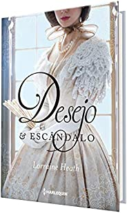 Desejo e escândalo: Série Irmãos Trewlove Livro 1