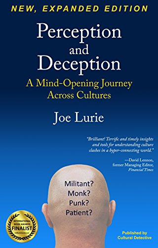 (Perception and Deception: A Mind-Opening Journey Across Cultures )