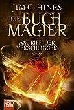 Die Buchmagier: Angriff der Verschlinger: Roman (Fantasy. Bastei Lübbe Taschenbücher)