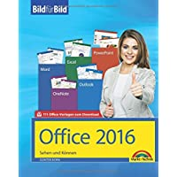 Office 2016 Bild für Bild: Sehen und Können. Für Word, Excel, Outlook, PowerPoint - Eine leicht verständliche Anleitung in Bildern. Komplett in Farbe.