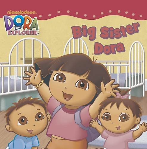 Dora the Explorer Big Sister Dora Storybook ()