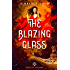The Blazing Glass (Sons of the Sand Book 2)