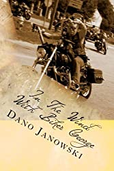 In The Wind With Biker George: Short Daily Rides Devotional (Volume 1) by Dano Janowski (2016-10-21)