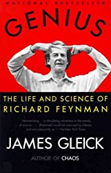 Genius, the Life and Science of Richard Feynman