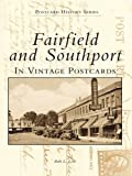 Front cover for the book Fairfield and Southport in vintage postcards by Beth L. Love