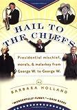 Hail to the Chiefs, Barbara Holland, 0425194965