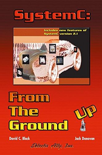 Books : SystemC: From the Ground Up (The Kluwer International Series in Engineering & Computer Science)