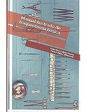 Manual ilustrado de traqueotomía básica.