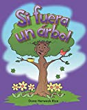 Si fuera un árbol (If I Were a Tree) Lap Book (Spanish Version) (Literacy, Language, and Learning) (Spanish Edition)