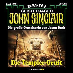 Die Templer-Gruft (John Sinclair 1743) Hörbuch