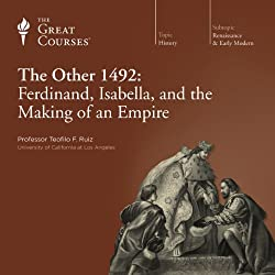 The Other 1492: Ferdinand, Isabella, and the Making of an Empire