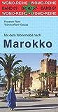Mit dem Wohnmobil nach Marokko (Womo-Reihe)