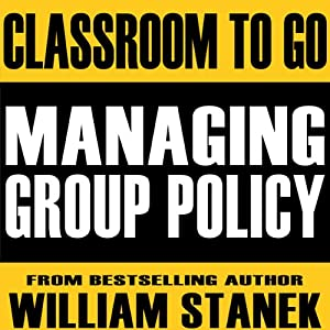 Managing Group Policy Classroom-To-Go Audiobook