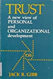 img - for Trust: A New View of Personal and Organizational Development (An Astron Series Book) book / textbook / text book
