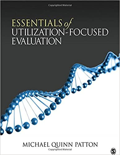 Essentials of utilization focused evaluation michael quinn patton essentials of utilization focused evaluation 1st edition fandeluxe Gallery