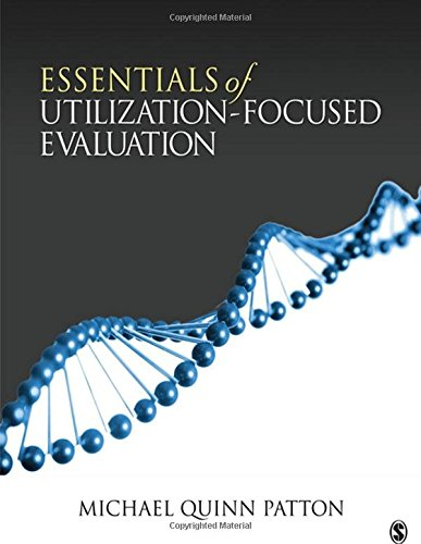 Essentials Of Utilization Focused Eval.