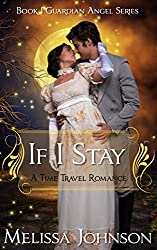 If I Stay (Guardian Angel Series Book 1)