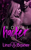 Royal Hacker (White Hat Security Book 2) by  Linzi Baxter in stock, buy online here